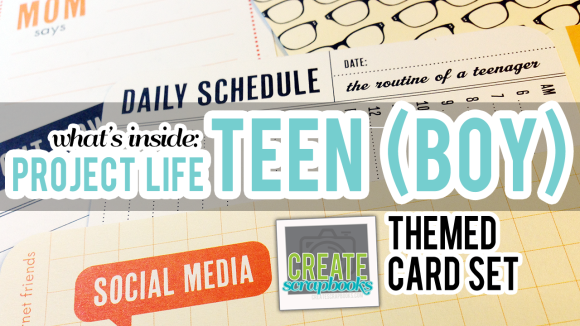 CreateScrapbooks.com Video of What's Inside the Teen (Boy) Themed Cards Kit, Project Life by Becky Higgins