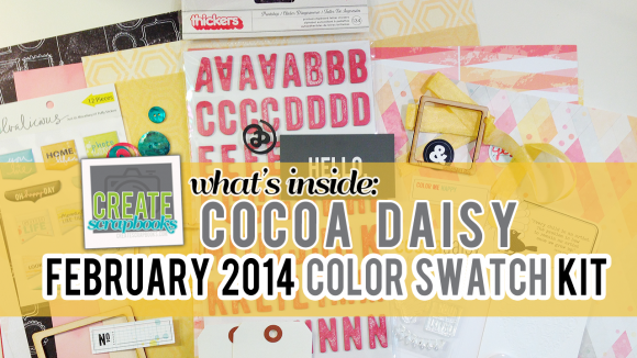 Cocoa Daisy February 2014 COLOR SWATCH Scrapbooking Kit Club (featured at scrapclubs.com)