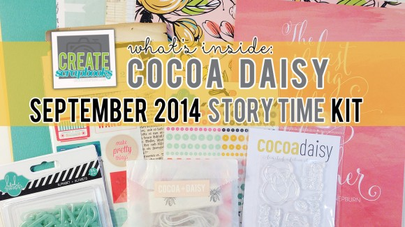 CocoaDaisy.com STORY TIME Scrapbook - SEPTEMBER 2014 Exclusive Kit