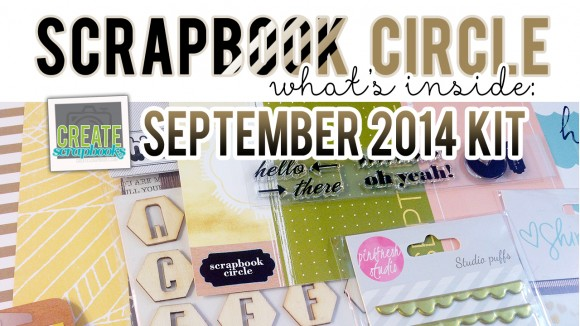 "http://youtu.be/te0CRvE_L4Y - What's Inside VIDEO: Scrapbook Circle SEPTEMBER 2014 ""HERE+THERE"" Scrapbook Kit with Exclusives!"
