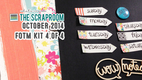 FOTM Kit #4 Scrap-Room.com OCTOBER 2014 - Create Scrapbooks What's Inside Video featuring THE SCRAPROOM Scrapbook Kits + Project Life Kit + Add-Ons