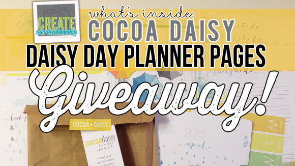 "http://youtube.com/createscrapbooks CreateScrapbooks YouTube GIVEAWAY: Cocoa Daisy ""Daisy Day Planner Pages"" (3000 Subscribers Giveaway)"